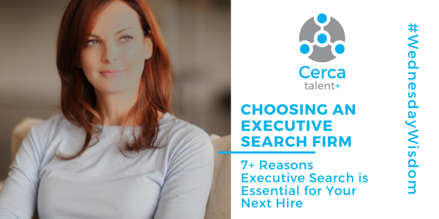 7 Reasons Executive Search is Essential to Your Next Hire
